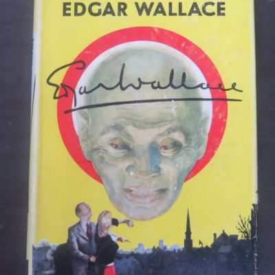 Edgar Wallace, The Sinister Man, Hodder & Stoughton, London, Yellow Jacket, Vintage, Dead Souls Bookshop, Dunedin Book Shop