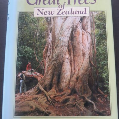 Burstall, Sale, Great Tress of New Zealand, Reed, Wellington, New Zealand Natural History, Natural History, Dead Souls Bookshop, Dunedin Book Shop
