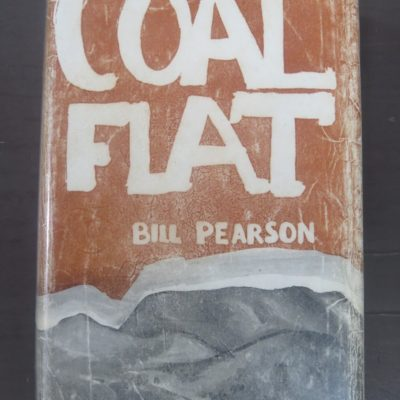 Bill Pearson, Coal Flat, Paul's Book Arcade, Auckland, New Zealand Literature, Dead Souls Bookshop, Dunedin Book Shop