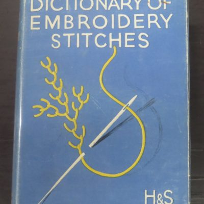 Mary Thomas, Dictionary of Embroidery Stitches, Hodder, London, Craft, Embroidery, Dead Souls Bookshop, Dunedin Book Shop