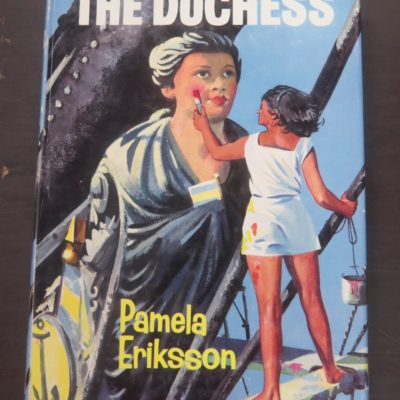 Pamela Eriksson, The Duchess, Secker, London, Sailing, Nautical, Dead Souls Bookshop, Dunedin Book Shop