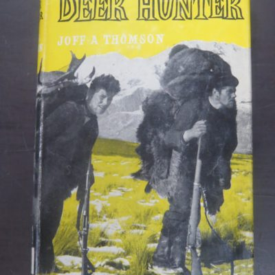 Joff A. Thomson, Deer Hunter, Reed, Wellington, Deer Stalking, Hunting, New Zealand Hunting, Dead Souls Bookshop, Dunedin Book Shop