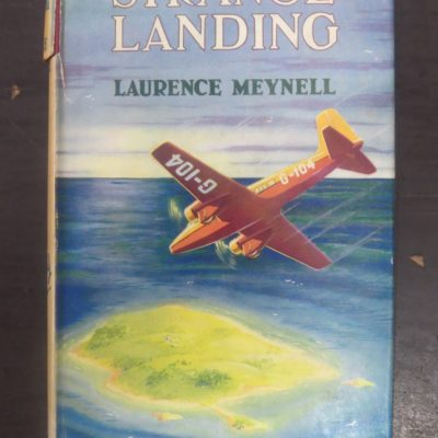 Laurence Meynell, Strange Landing, Collins, London, Vintage, Dead Souls Bookshop, Dunedin Book Shop