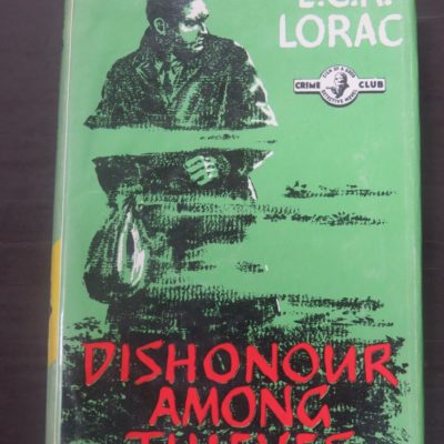 Lorac, Dishonour Among Thieves, Crime Club, Collins, London, Crime, Mystery, Detection, Dead Souls Bookshop, Dunedin Book Shop