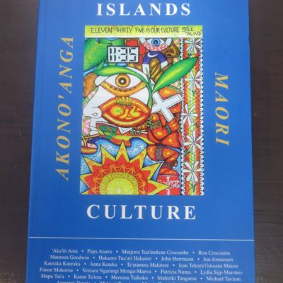 Ron Crocombe, Cook Islands Culture, Institute of Pacific Studies, Suva, 2003, History, Pacific, Cook Islands, Dead Souls Bookshop, Dunedin Book Shop