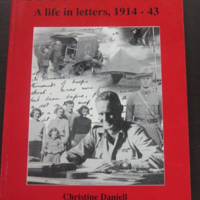 Christine Daniell, A Doctor At War, Fraser Books, Masterton, 2001, New Zealand Non-Fiction, Military, Dead Souls Bookshop, Dunedin Bookshop