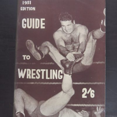 N.Z. Sporting Life and Referee, Guide to Wrestling, 1951, New Zealand Sport, Wrestling, Dead Souls Bookshop, Dunedin Bookshop