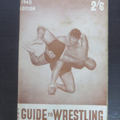 N.Z. Sporting Life and Referee, Gudie to Wrestling, 1948, New Zealand Sport, Wrestling, Dead Souls Bookshop, Dunedin Bookshop