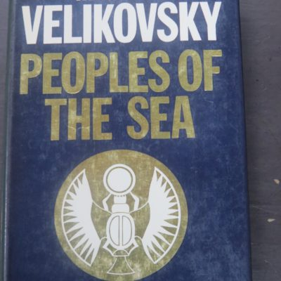 Immanuel Velikovsky, Peoples of the Sea, Sidgwick and Jackson, London, 1977, Philosophy, Occult, Dead Souls Bookshop, Dunedin Bookshop