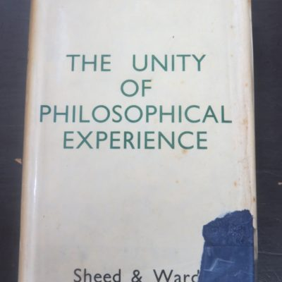 Etienne Gilson, The Unity of Philosophical Experience, Sheed, Ward, London, 1938, Religion, Philosophy, Dead Souls Bookshop, Dunedin Book Shop