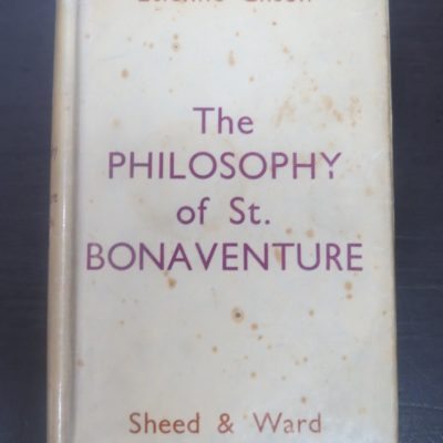 Etienne Gilson, The Philosophy of St. Bonaventure, Sheed, Ward, London, 1940, Religion, Dead Souls Bookshop, Dunedin Book Shop