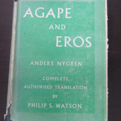 Anders Nygren, Agape and Eros, SPCK, London, 1957, Religion, Eros, Christianity, Dead Souls Bookshop, Dunedin Book Shop