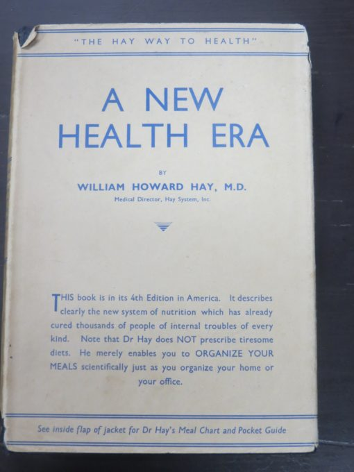 William Howard Hay, A New Health Era, Harrap, London, 1935, Health, Dead Souls Bookshop, Dunedin Book Shop