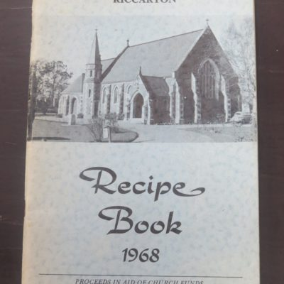 St. James' and St. Hilda's Parish Riccarton Recipe Book 1968, Christchurch, Cookery, Cooking, Dead Souls Bookshop, Dunedin Book Shop