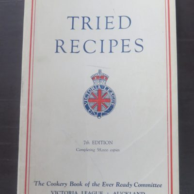 Bertha Rickerby, Tried Recipes, Reed, Wellington, 1950, Victoria League, Cookery, Cooking, Dead Souls Bookshop, Dunedin Book Shop