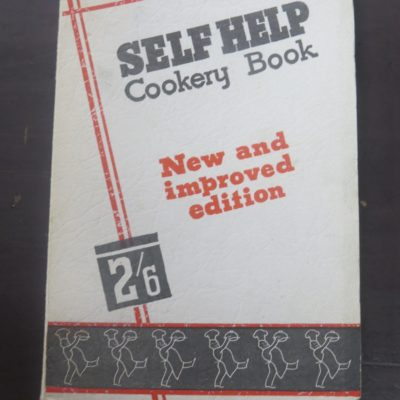 Kathleen Johnstone, Self Help Cookery Book, Wellington, 1939, Cookery, Cooking, Dead Souls Bookshop, Dunedin Bookshop