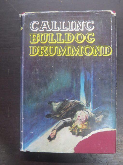 Gerard Fairlie, Calling Bulldog Drummond, Hodder & Stoughton, London, Crime, Mystery, Detection, Dead Souls Bookshop, Dunedin Book Shop