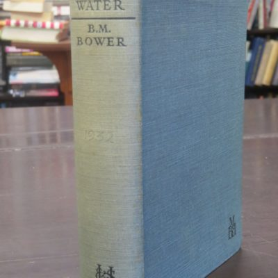 B. M. Bower, Laughing Water, Hodder & Stoughton, London, 1932, Vintage, Dead Souls Bookshop, Dunedin Book Shop