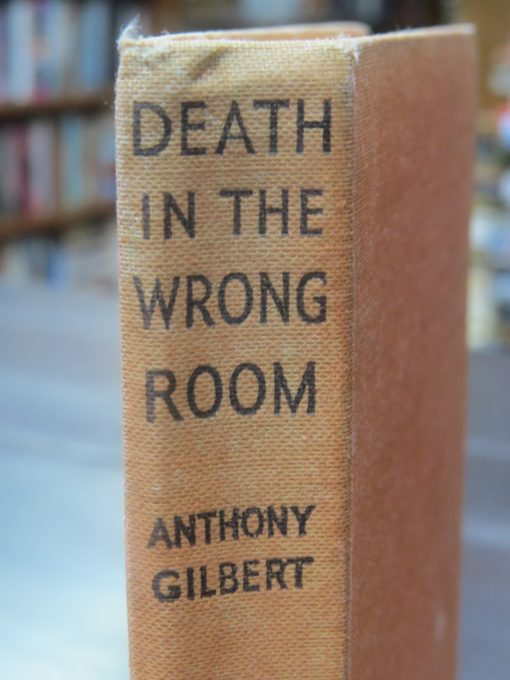 Anthony Gilbert, Death In The Wrong Room, Crime Club, Collins, London, Crime, Mystery, Detection, Dead Souls Bookshop, Dunedin Book Shop