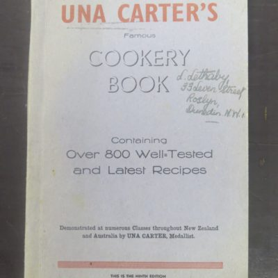 Una Carter, Famous Cookery Book, 9th Edition, Wellington, Cooking, Cookery, Dead Souls Bookshop, Dunedin Book Shop