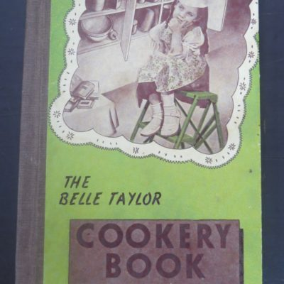 The Belle Taylor Cookery Book, Challenge Press, Auckland, Cookery, Cooking, Religion, Dead Souls Bookshop, Dunedin Book Shop