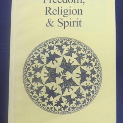 Albert Moore, Freedom, Religion and Spirit, Religion, Philosophy, Dead Souls Bookshop, Dunedin Book Shop