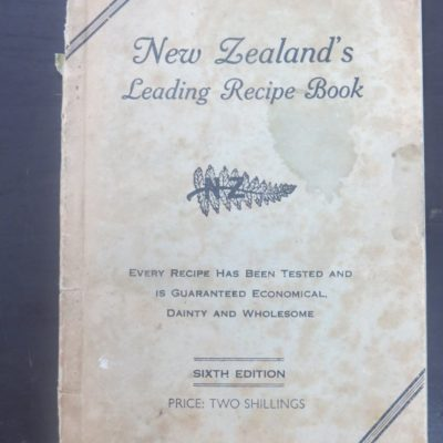 Elsie G. Harvey, New Zealand's Leading Recipe Book, Wellington, Cooking, Cookery, Dead Souls Bookshop, Dunedin Book Shop