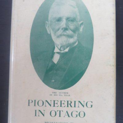 William Ayson, Pioneering in Otago, Reed, Dunedin, New Zealand Non-Fiction, Otago, Dead Souls Bookshop, Dunedin Book Shop