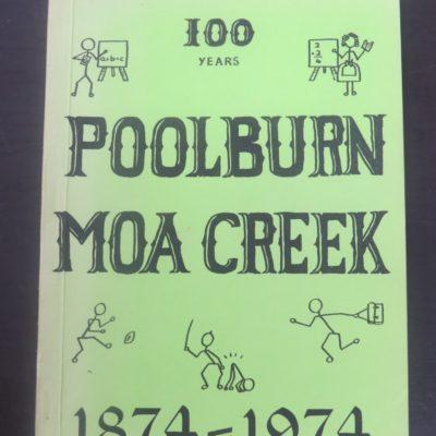 Poolburn, Moa Creek Schools 1874 - 1974, New Zealand Non-Fiction, Dead Souls Bookshop, Dunedin Bookshop