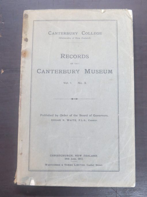 Records of the Canterbury Museum, Whitcombe & Tombs, Christchurch, 1911, New Zealand Natural History, Science, Dead Souls Bookshop, Dunedin Book Shop