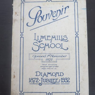 Limehills School Diamond Jubilee, Southland Times, 1932, New Zealand Non-Fiction, Dead Souls Bookshop, Dunedin Book Shop