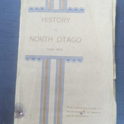 History of North Otago, Mail Office, Oamaru, Otago, New Zealand Non-Fiction, Dead Souls Bookshop, Dunedin Book Shop