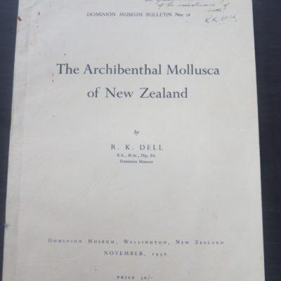 R. K. Dell, The Archibenthal Mollusca of New Zealand, Dominion Museum, Wellington, New Zealand Natural History, Natural History, Science, Dead Souls Bookshop, Dunedin Book Shop