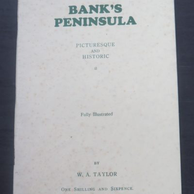 Taylor, Bank's Peninsula, Bascands, Christchurch, New Zealand Non-Fiction, Dead Souls Bookshop, Dunedin Book Shop