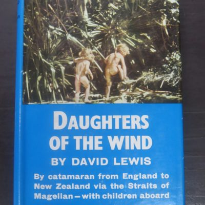 David Lewis, Daughters of the Wind, Reed, Wellington, Nautical, Sailing, Adventure, Exploration, Dead Souls Bookshop, Dunedin Book Shop