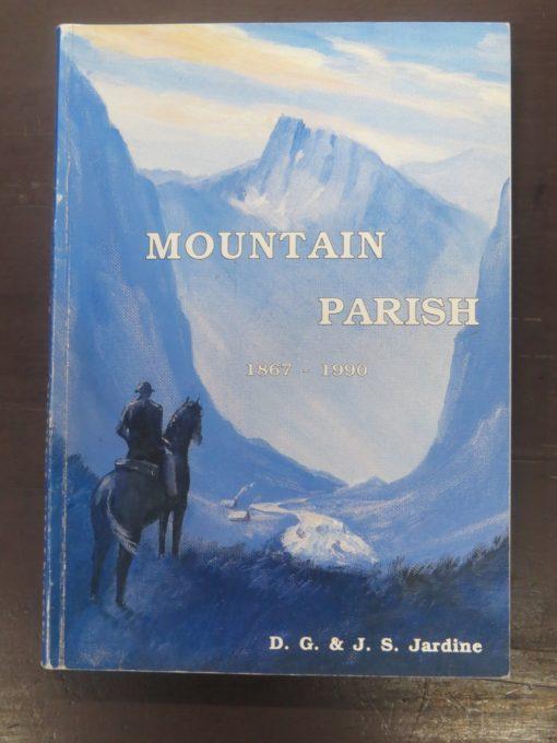 Jardine, Mountain Parish, Taieri, New Zealand Non-Fiction, Otago, Central Otago, Dead Souls Bookshop, Dunedin Book Shop