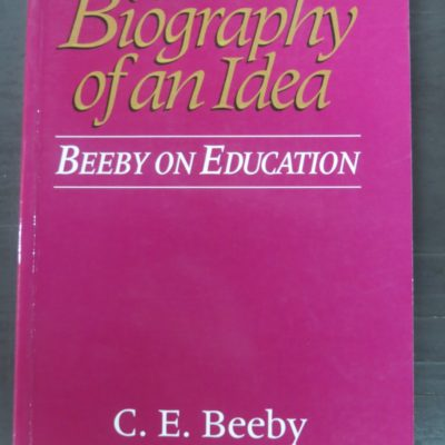Beeby, Beeby On Education, New Zealand Non-Fiction, Education, Dead Souls Bookshop, Dunedin Book Shop
