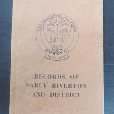 Records of Early Riverton and District, Southland Times Company, New Zealand Non-Fiction, Dead Souls Bookshop, Dunedin Book Shop