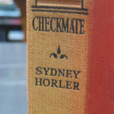 Sydney Horler, Checkmate, Hodder, London, Crime, Mystery, Detection, Dead Souls Bookshop, Dunedin Book Shop