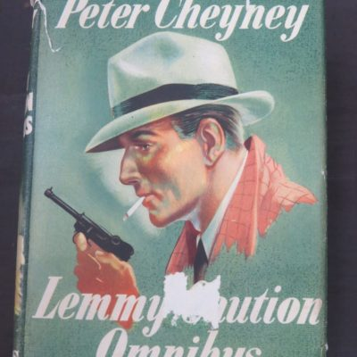 Peter Cheyney, Lemmy Caution Omnibus, Collins, London, Crime, Mystery, Detection, Dead Souls Bookshop, Dunedin Book Shop