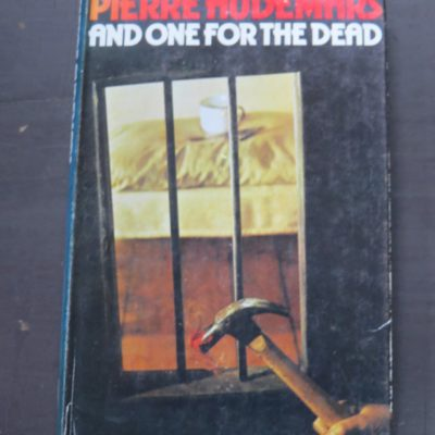 Pierre Audemars, And One For The Dead, John Long, London, Crime, Mystery, Detection, Dead Soul Bookshop, Dunedin Book Shop