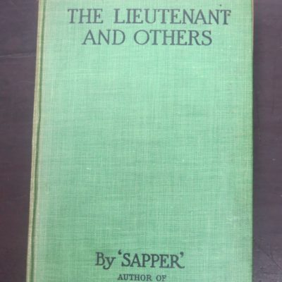 Sapper, Lieutenant And Others, Hodder, London, Vintage, Dead Souls Bookshop, Dunedin Book Shop