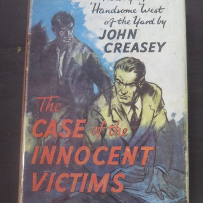 John Creasey, The Case of the Innocent Victims, Hodder, London, Crime, Mystery, Detection, Dead Souls Bookshop, Dunedin Book Shop