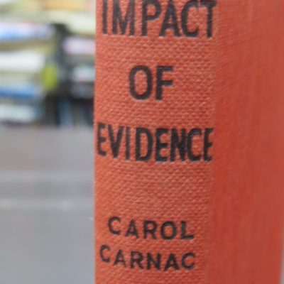 Carol Carnac, Impact of Evidence, Crime Club, Collins, London, Crime, Mystery, Detection, Dead Souls Bookshop, Dunedin Book Shop