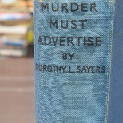 Dorothy L. Sayers, Murder Must Advertise, Gollancz, London, Crime, Mystery, Detection, Dead Souls Bookshop, Dunedin Book Shop