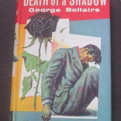 George Bellairs, Death of a Shadow, Thriller Book Club, London, Crime, Mystery, Detection, Dead Souls Bookshop, Dunedin Book Shop