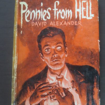 David Alexander, Pennies From Hell, Boardman, American Bloodhound, London, Crime, Mystery, Detection, Dead Souls Bookshop, Dunedin Book Shop