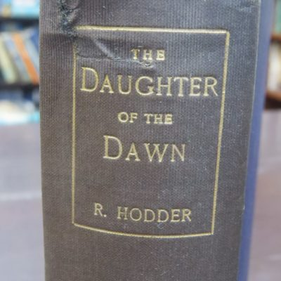 William Reginald Hodder, The Daughters of the Dawn, Jarrolds, London, New Zealand Literature, Dead Souls Bookshop, Dunedin Book Shop