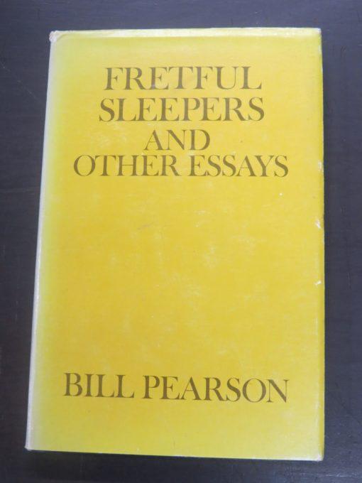 Bill Pearson, Fretful Sleepers and Other Essays, Heinemann, Auckland, New Zealand Literature, New Zealand Non-Fiction, Dead Souls Bookshop, Dunedin Book Shop