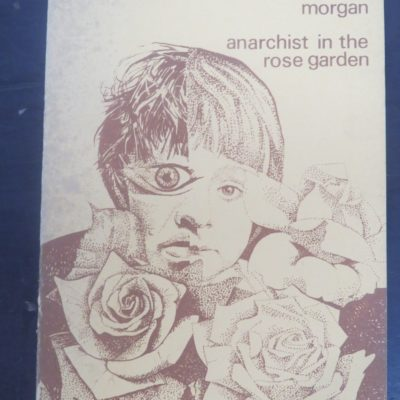 Christopher Morgan, Anarchist in the Rose Garden, Second Aeon, Cardiff, Literature, Poetry, Dead Souls Bookshop, Dunedin Book Shop